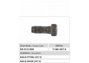 7180-357K Banjo Rakor