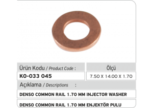 1.70 mm Denso Common Rail Enjektör Pulu (7.50 x 14.00 x 1.70 mm)